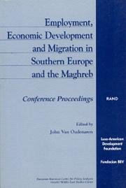 Cover of: Employment, economic development, and migration in Southern Europe and the Maghreb