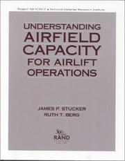 Cover of: Understanding airfield capacity for airlift operations