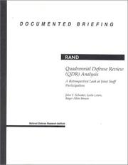 Cover of: Quadrennial defense review (QDR) analysis: a retrospective look at Joint Staff participation