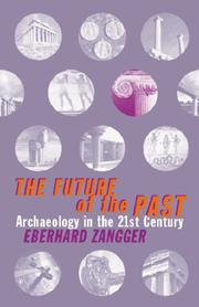 Cover of: The future of the past by Eberhard Zangger