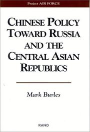 Cover of: Chinese Policy Toward Russia and The Central Asian Republics | Mark Burles