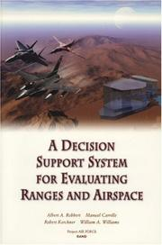 Cover of: A Decision Support System for Evaluating Ranges and Airspace | Robbert et al
