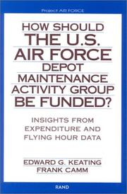 Cover of: How Should the U.S. Air Force Depot Maintenance Activity Group Be Funded?