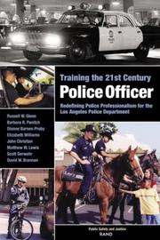 Cover of: Training the 21st Century Police Officer