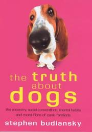 Cover of: THE TRUTH ABOUT DOGS