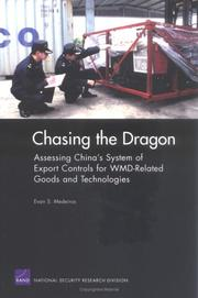 Cover of: Chasing the Dragon: Assessing China's System of Export controls for WMD-related Goods and Technologies