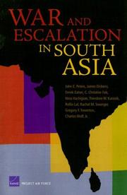 Cover of: War Escalation in South Asia (Project Air Force) | John E. Peters