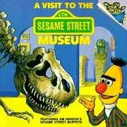 Cover of: A Visit to the Sesame Street Museum