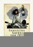 Samantha Saves the Day (American Girls Collection (Sagebrush))