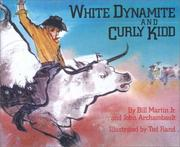 Cover of: White Dynamite and Curly Kidd | Bill Martin