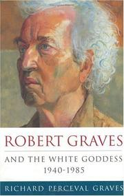 Cover of: Robert Graves and the white goddess, 1940-85