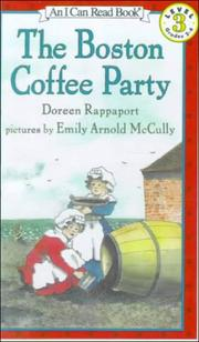 Cover of: The Boston Coffee Party (I Can Read Books: Level 3