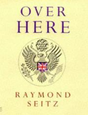 Cover of: Over here | Raymond Seitz