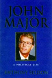 Cover of: Major: a political life