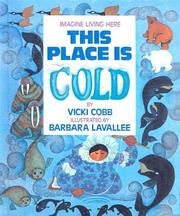 Cover of: This Place Is Cold (Imagine Living Here)
