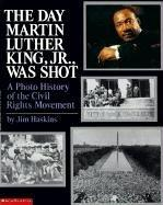 Cover of: The day Martin Luther King, Jr. was shot