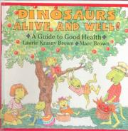 Cover of: Dinosaurs Alive and Well!