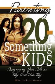 Cover of: Parenting 20-something kids | Martha Pope Gorris