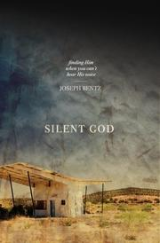 Cover of: Silent God: Finding Him When You Can't Hear His Voice