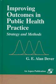 Cover of: Improving outcomes in public health practice