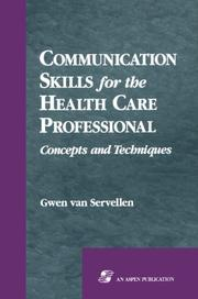 Cover of: Communication skills for the health care professional