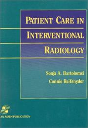 Cover of: Patient care in interventional radiology | Sonja Bartolomei