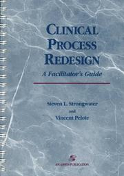 Cover of: Clinical process redesign