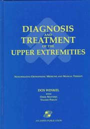 Cover of: Diagnosis and treatment of the upper extremities