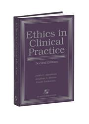Cover of: Ethics in clinical practice