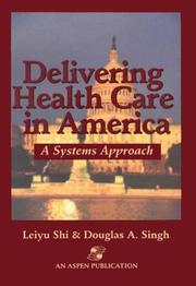 Cover of: Delivering health care in America | Leiyu Shi