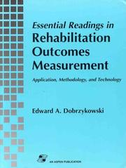 Cover of: Essential Readings in Rehabilitation Outcomes Measurement | Edward A. Dobrzykowski