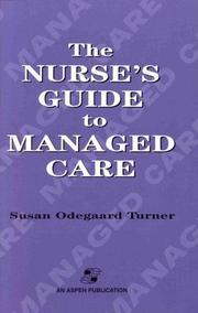 Cover of: The nurse's guide to managed care