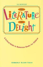 Cover of: The literature of delight | Kimberly Olson Fakih