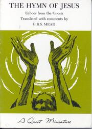 Cover of: Hymn of Jesus | G. R.S. Mead