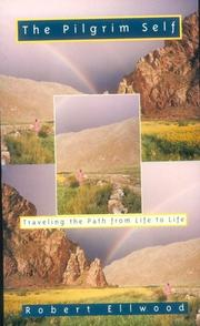 Cover of: The pilgrim self: traveling the path from life to life