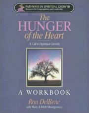 The Hunger of the Heart by Ron Delbene, Mary Montgomery, Herb Montgomery