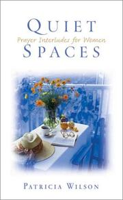 Cover of: Quiet Spaces: Prayer Interludes for Women