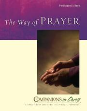 Cover of: The Way of Prayer Participant Guide (Companions in Christ)
