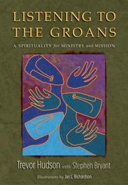 Cover of: Listening to the Groans | Trevor Hudson