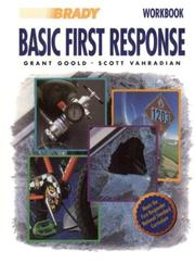 Cover of: Basic First Response Workbook | Grant Goold