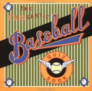 Cover of: The fantastic baseball quiz book