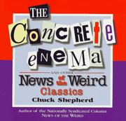 Cover of: The concrete enema and other News of the weird classics