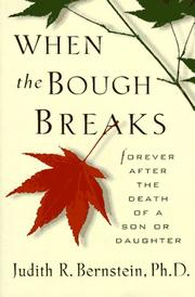 Cover of: When the bough breaks | Judith R. Bernstein