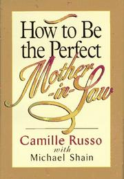 Cover of: How to be the perfect mother-in-law