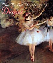 Cover of: The ballet paintings of Degas
