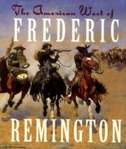 Cover of: The American West of Frederic Remington