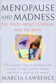 Menopause and Madness by Marcia Lawrence