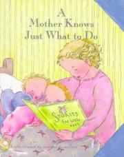 Cover of: A mother knows just what to do
