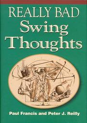 Cover of: Really bad swing thoughts