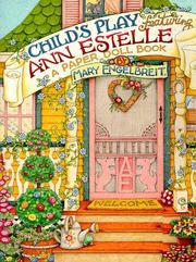 Cover of: Childs Play Featuring Ann Estelle